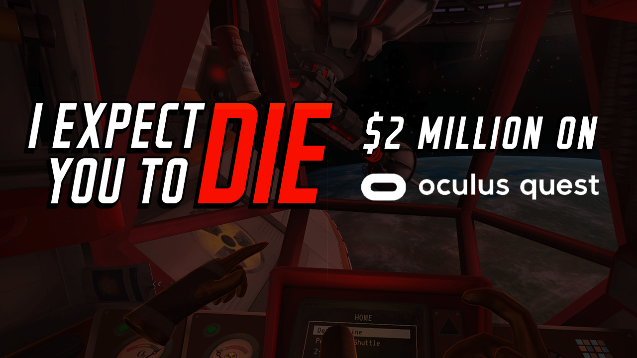I Expect You To Die Earns $2 Million Revenue On Oculus Quest Platform
